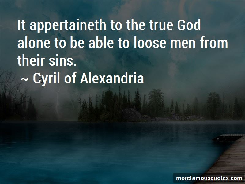 Cyril Of Alexandria Quotes Pictures 3