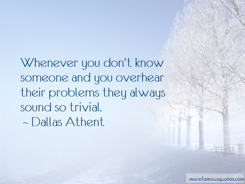 Dallas Athent Quotes Pictures 2