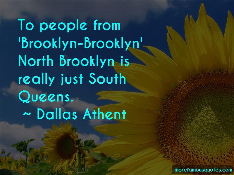 Dallas Athent Quotes