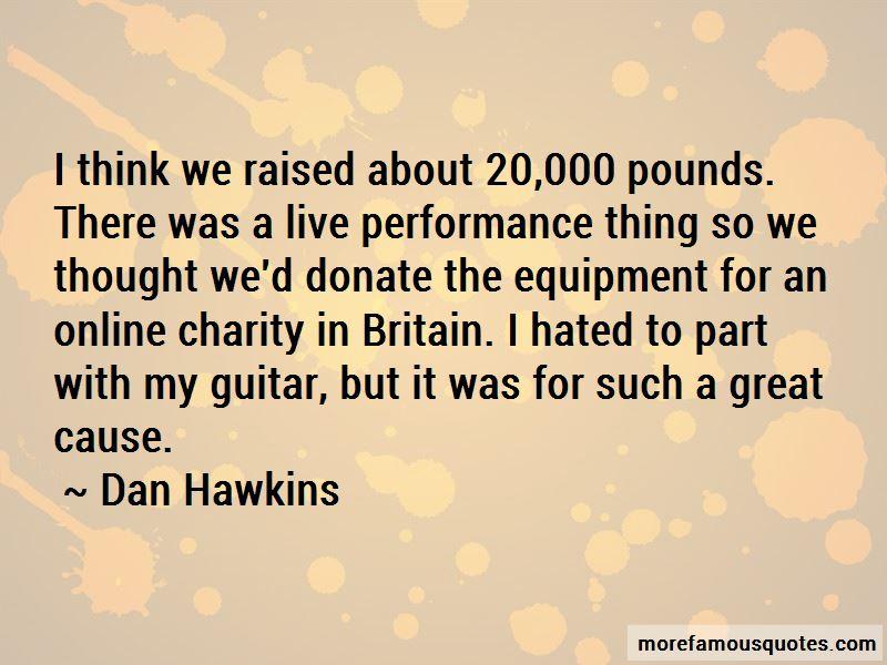 Dan Hawkins Quotes Pictures 2