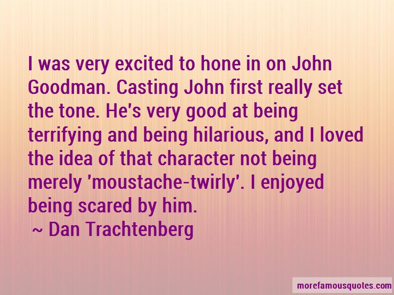 Dan Trachtenberg Quotes Pictures 2