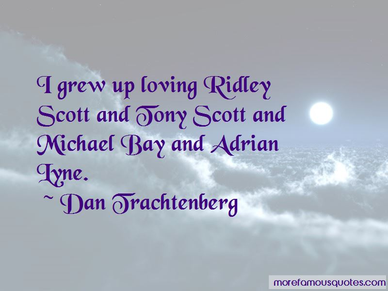 Dan Trachtenberg Quotes Pictures 3