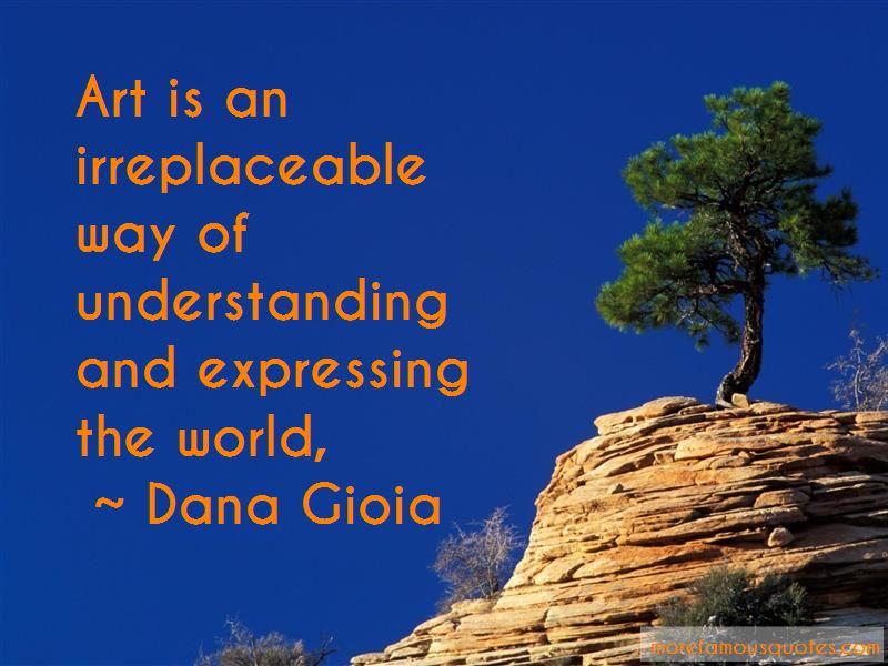 Dana Gioia Quotes Pictures 2