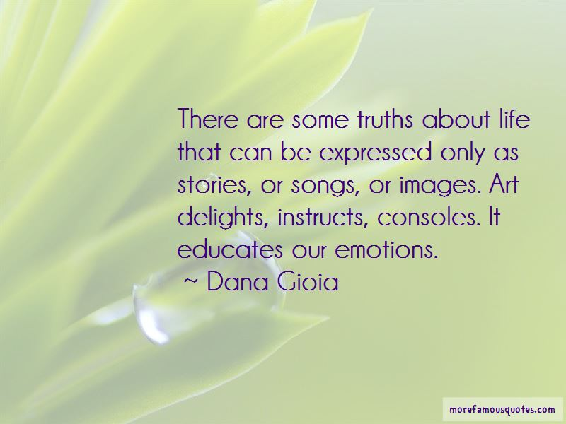 Dana Gioia Quotes Pictures 4