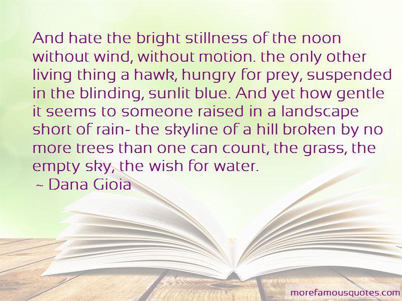 Dana Gioia Quotes