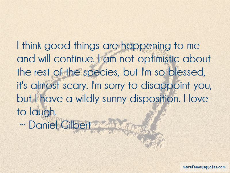 Daniel Gilbert Quotes Pictures 4