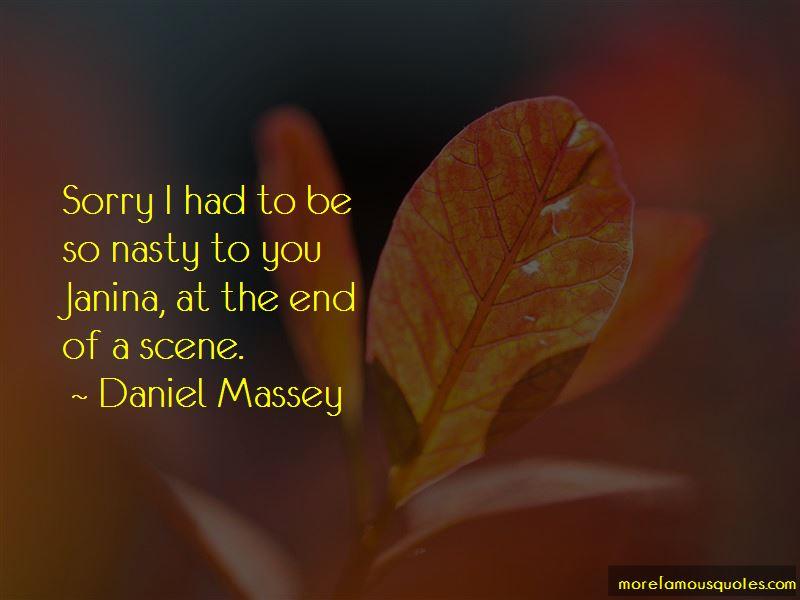Daniel Massey Quotes