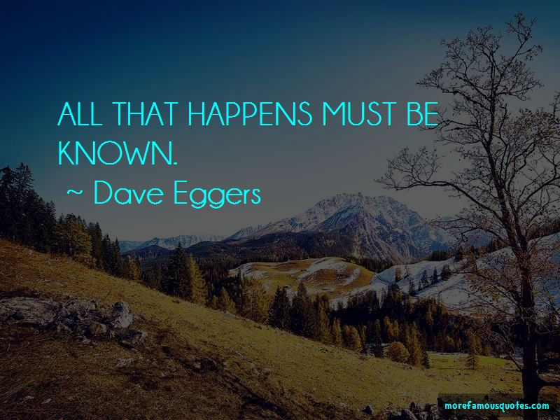 dave eggers quotes top famous quotes by dave eggers page