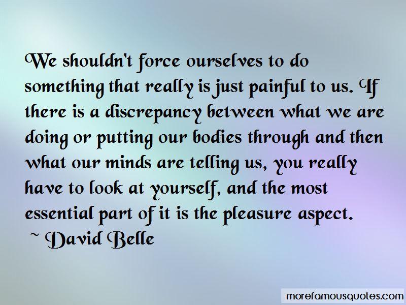 David Belle Quotes