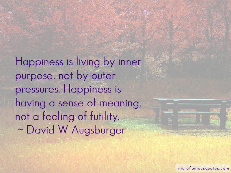 David W Augsburger Quotes Pictures 2