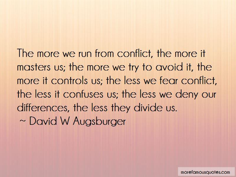 David W Augsburger Quotes