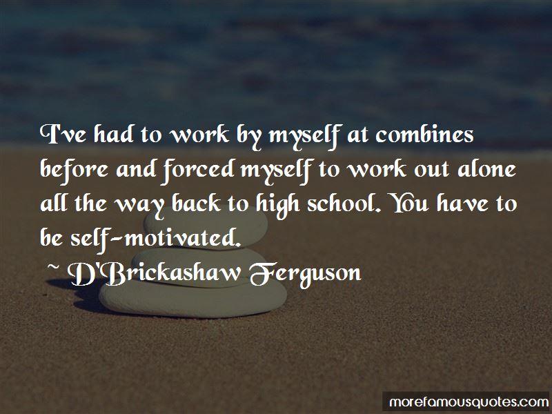 D'Brickashaw Ferguson Quotes Pictures 2