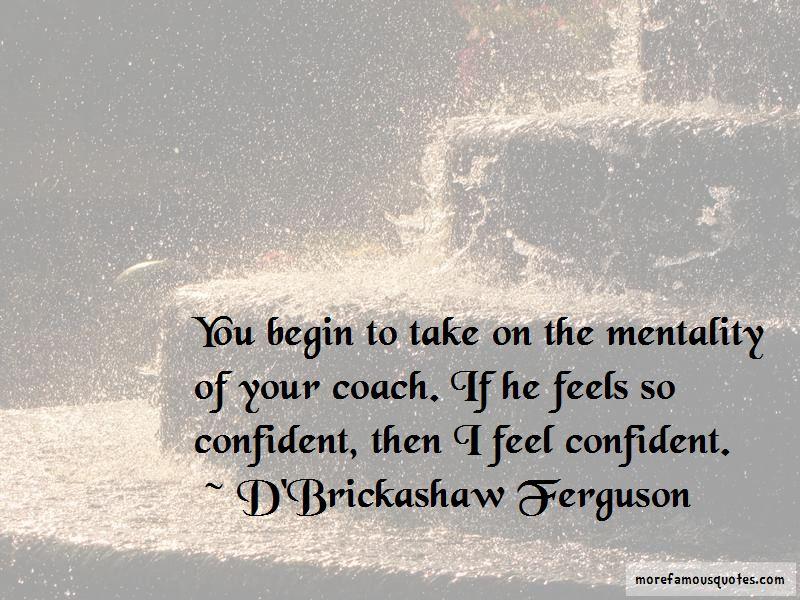 D'Brickashaw Ferguson Quotes Pictures 4