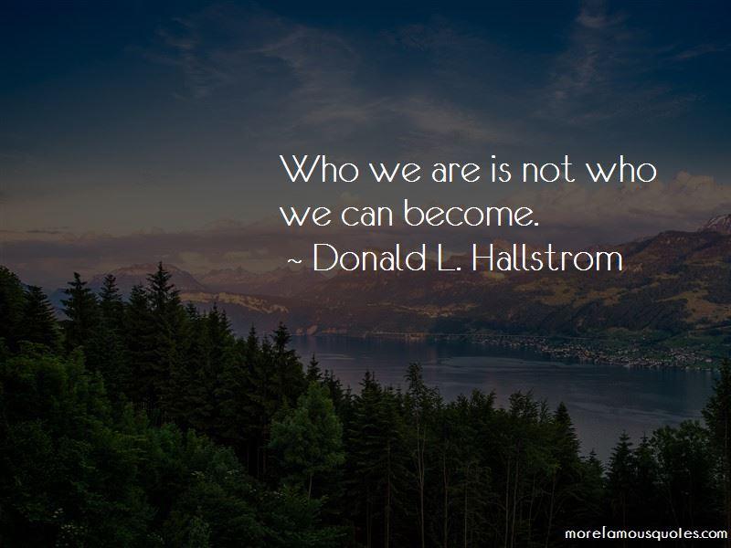 Donald L. Hallstrom Quotes Pictures 4