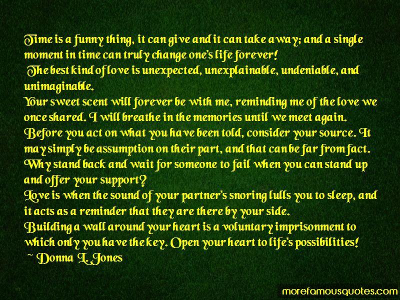 Donna L. Jones Quotes