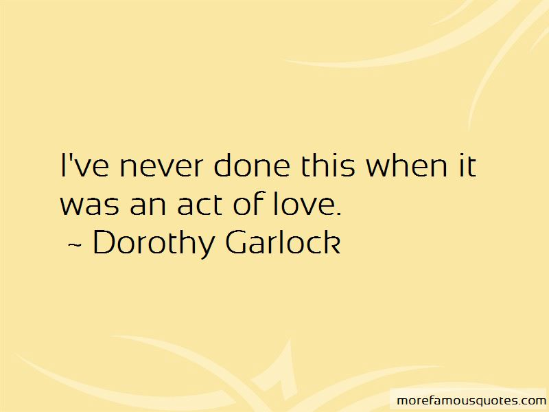 Dorothy Garlock Quotes Pictures 2