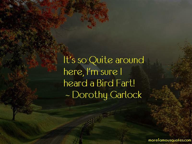 Dorothy Garlock Quotes