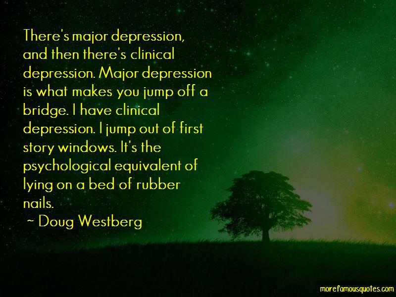 Doug Westberg Quotes Pictures 3