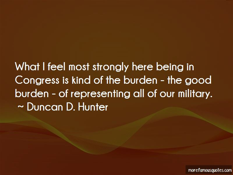 Duncan D. Hunter Quotes Pictures 2