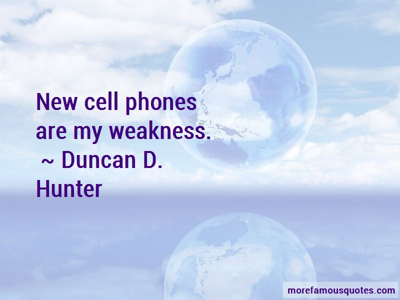 Duncan D. Hunter Quotes Pictures 4