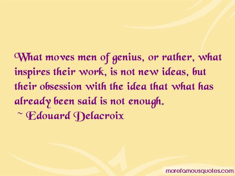 Edouard Delacroix Quotes