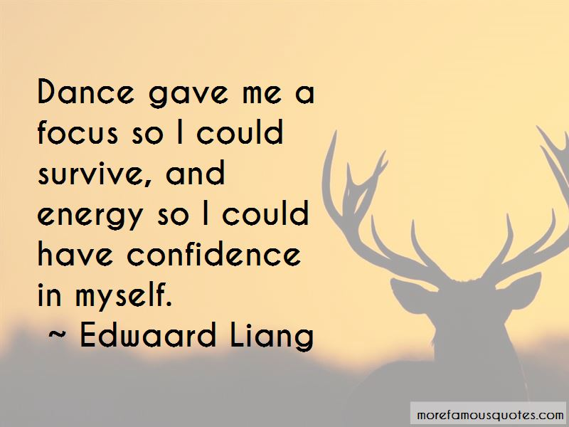 Edwaard Liang Quotes