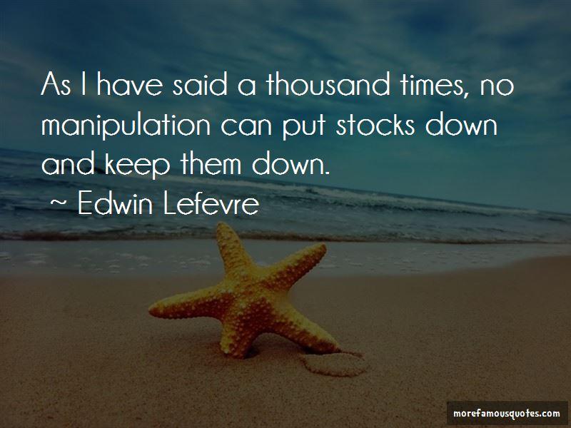 Edwin Lefevre Quotes Pictures 3