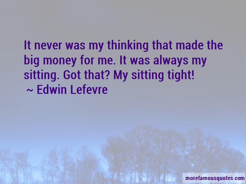 Edwin Lefevre Quotes