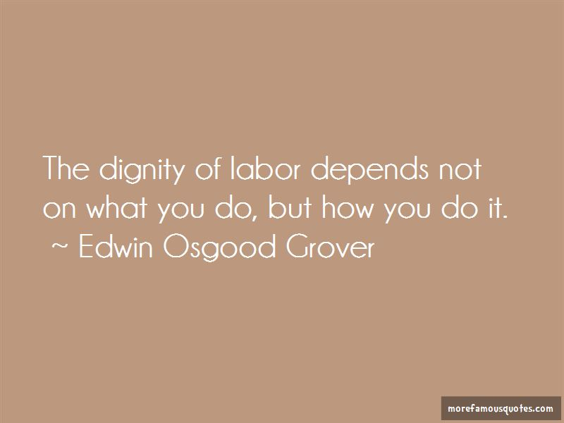 Edwin Osgood Grover Quotes Pictures 2