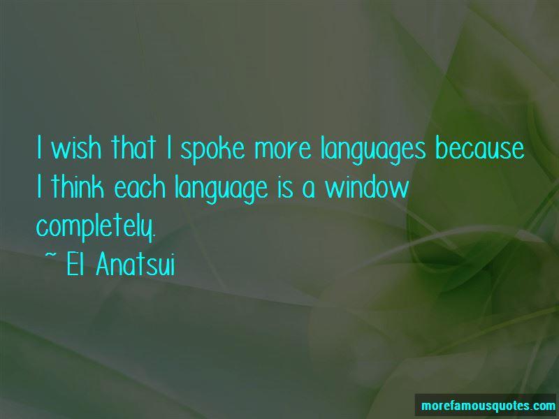 El Anatsui Quotes