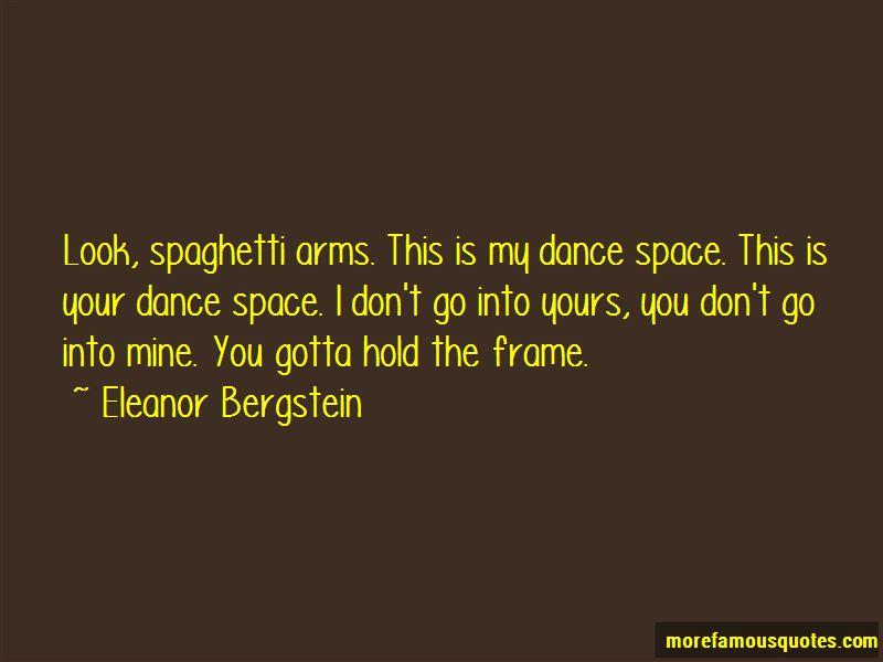 Eleanor Bergstein Quotes
