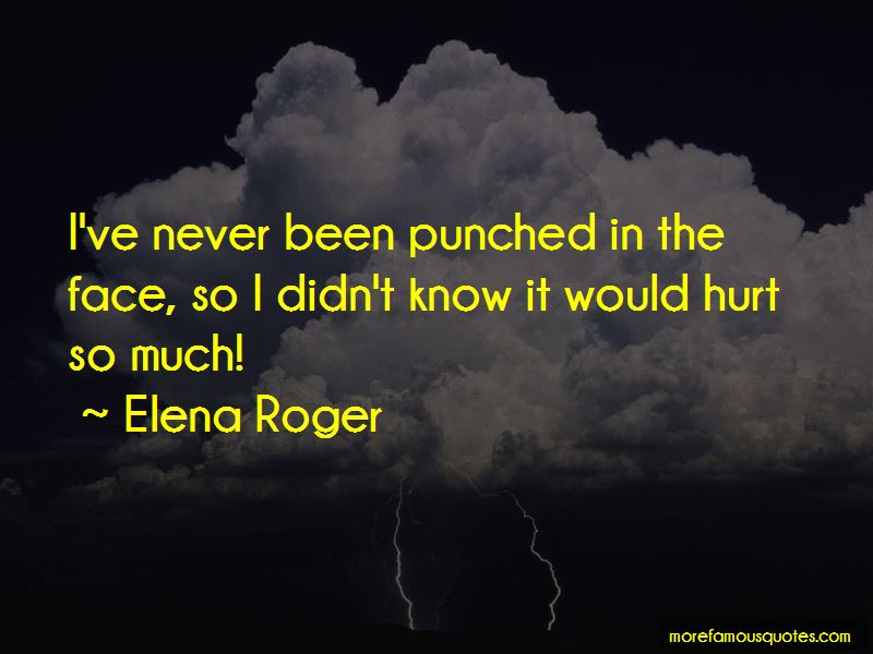 Elena Roger Quotes Pictures 3