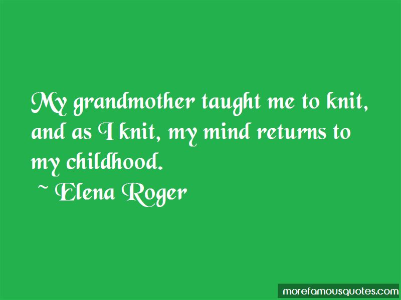Elena Roger Quotes Pictures 4