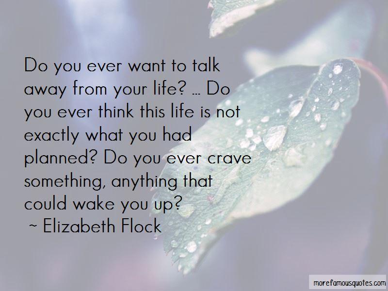 Elizabeth Flock Quotes