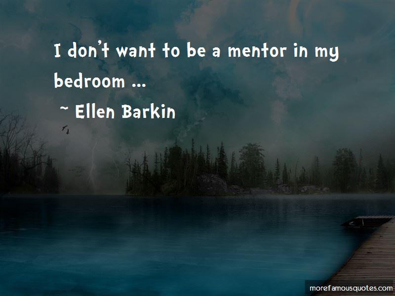 Ellen Barkin Quotes Pictures 2