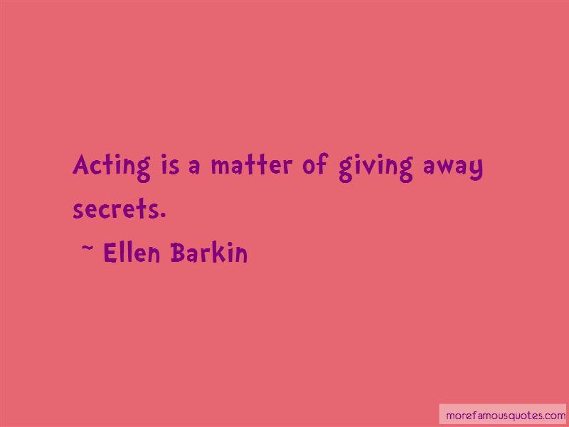 Ellen Barkin Quotes Pictures 4