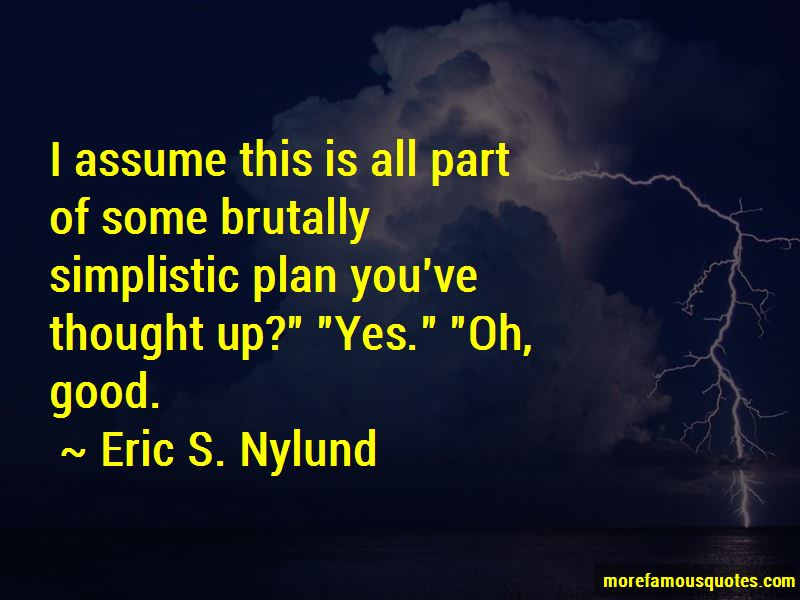 Eric S. Nylund Quotes Pictures 3