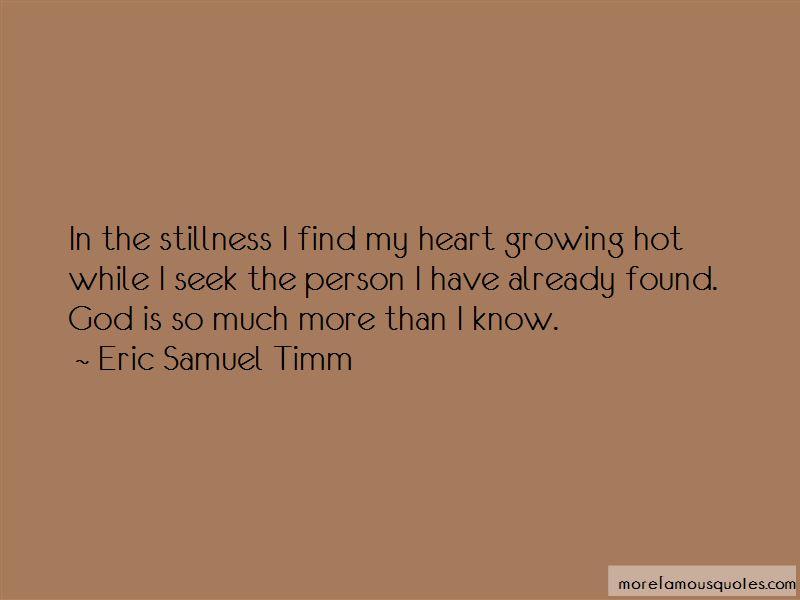 Eric Samuel Timm Quotes Pictures 2