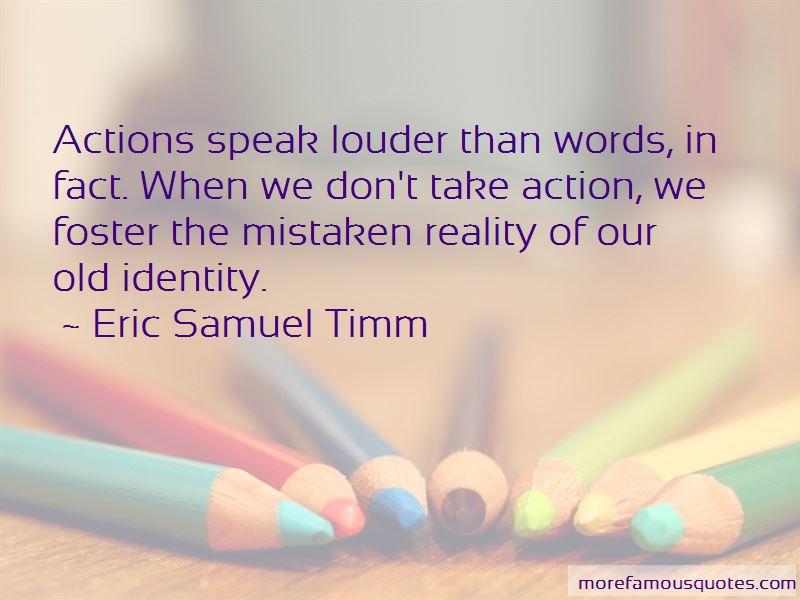 Eric Samuel Timm Quotes Pictures 3
