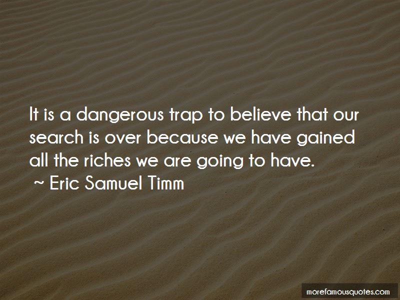 Eric Samuel Timm Quotes Pictures 4