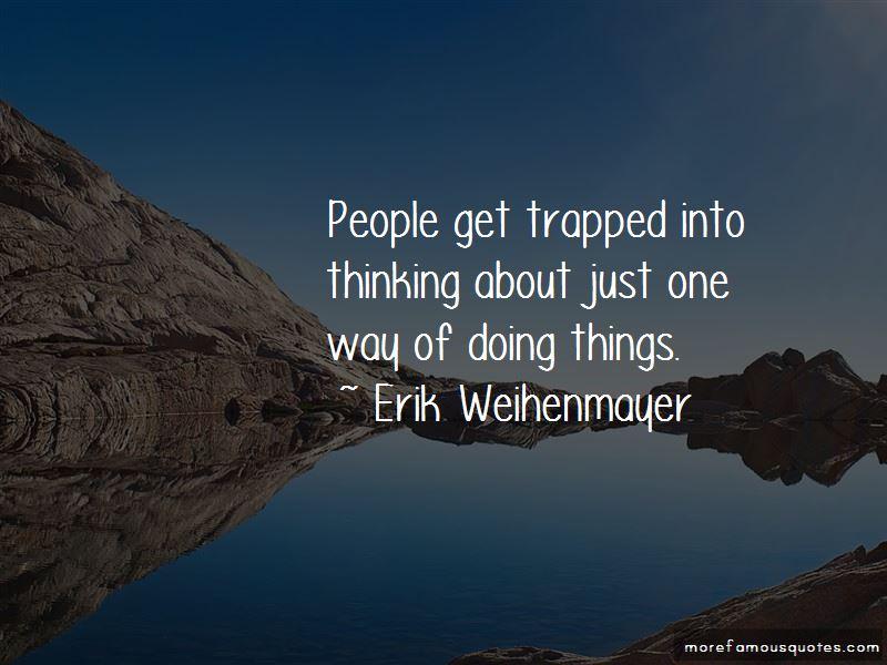 Erik Weihenmayer Quotes