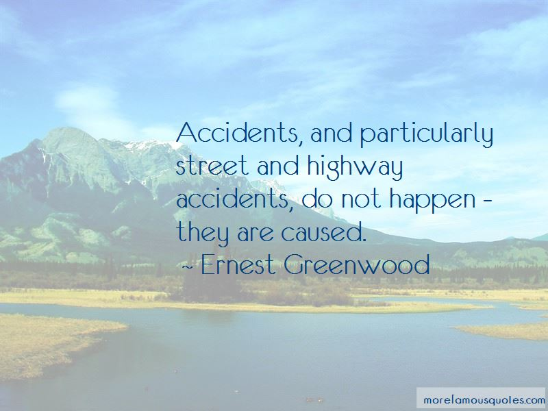 Ernest Greenwood Quotes