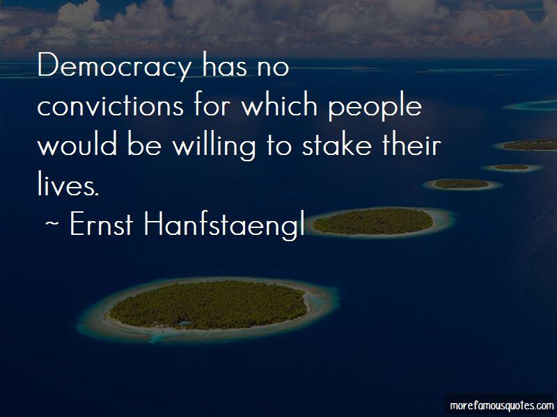 Ernst Hanfstaengl Quotes Pictures 2