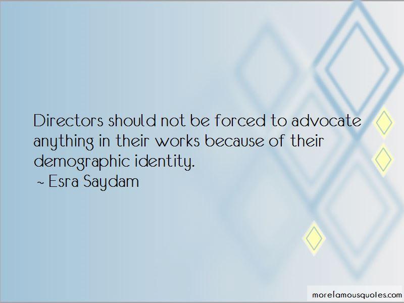 Esra Saydam Quotes Pictures 4