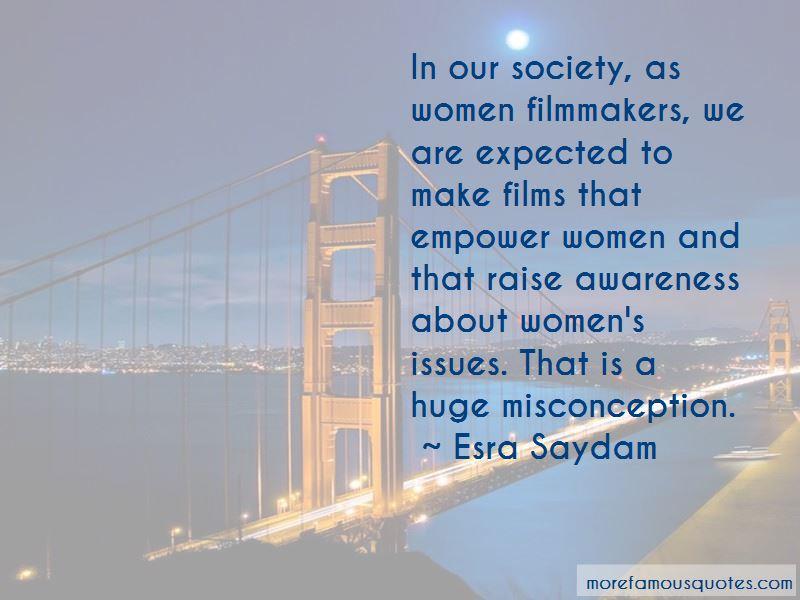 Esra Saydam Quotes