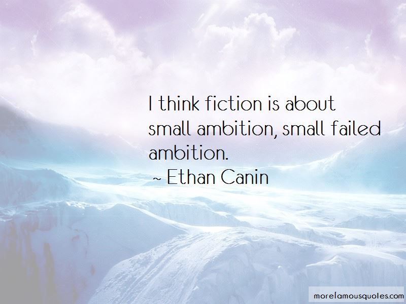 Ethan Canin Quotes