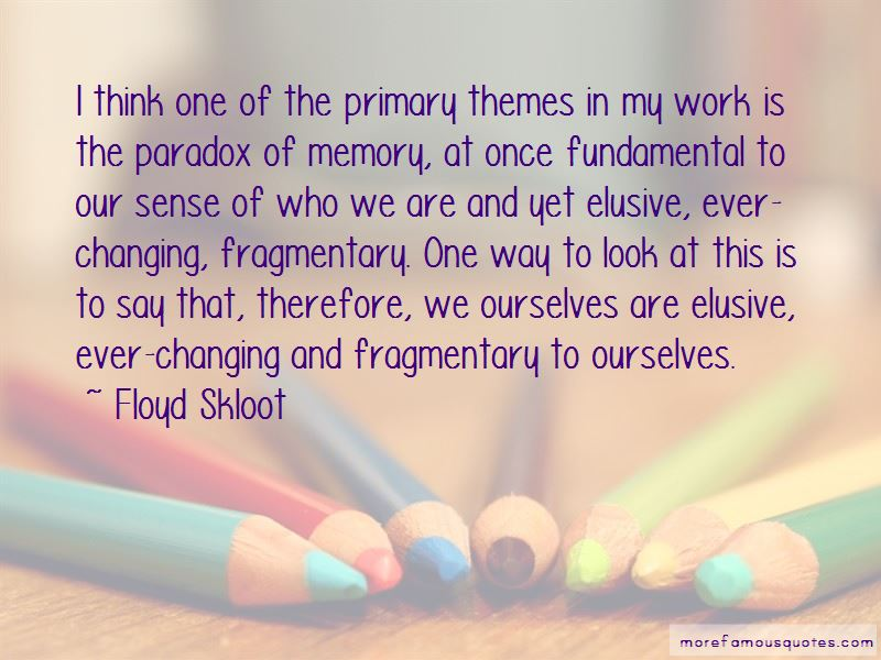 Floyd Skloot Quotes Pictures 2