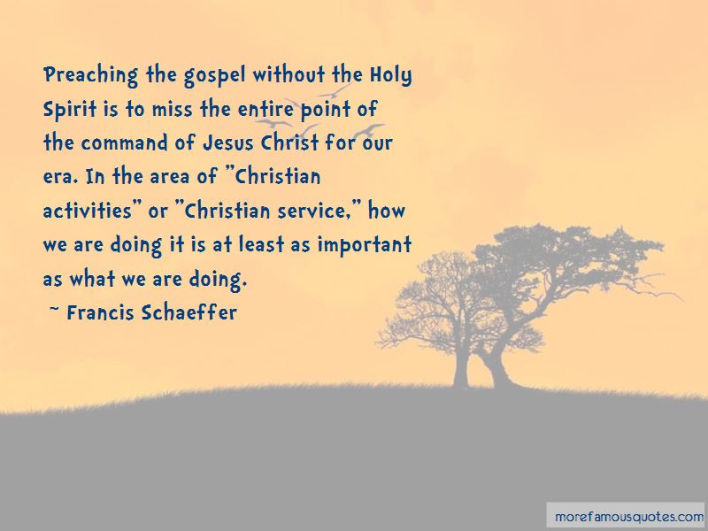 Francis Schaeffer Quotes Pictures 2