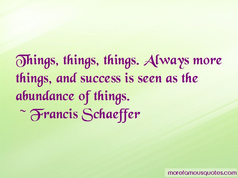 Francis Schaeffer Quotes Pictures 4