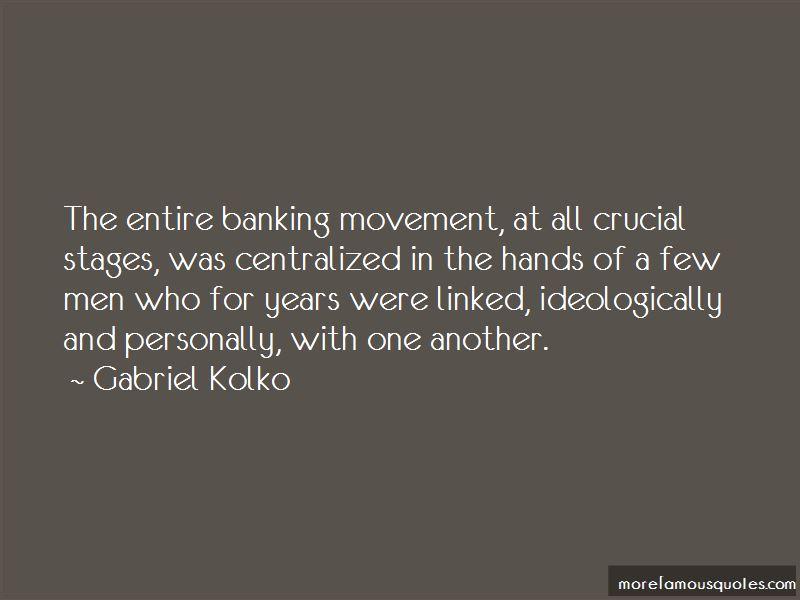 Gabriel Kolko Quotes Pictures 2